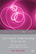 Teaching for Understanding at University: Deep Approaches and Distinctive Ways of Thinking (...
