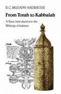 From Torah to Kabbalah : A Basic Introduction to the Writings of Judaism