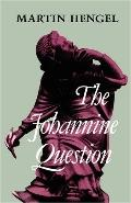 Johannine Question - Martin Hengel - Hardcover