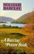 A Barclay Prayer Book - William Barclay - Paperback