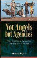 Not Angels, but Agencies