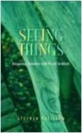 Seeing Things: Deepening Relations with Visual Artefacts