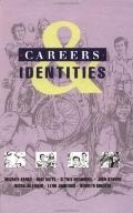 Careers and Identities