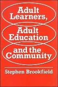Adult Learners, Adult Education and the Community