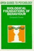 Biological Foundations of Behavior