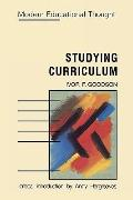 Studying Curriculum: Cases and Methods - Ivor F. Goodson - Paperback