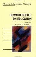 Howard Becker on Education