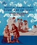 Medical Knowledge Doubt and Certainty