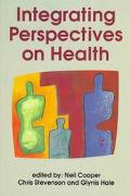 Integrating Perspectives on Health