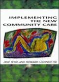 Implementing the New Community Care