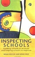 Inspecting Schools Holding Schools to Account and Helping Schooll to Improve