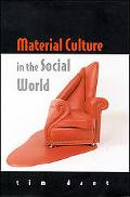 Material Culture in the Social World Values, Activities, Lifestyles