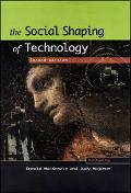 Social Shaping of Technology
