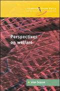 Perspectives on Welfare Ideas, Ideologies, and Policy Debates