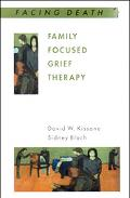 Family Focused Grief Therapy A Model of Family-Centered Care During Pallative Care and Berea...