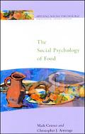Social Psychology of Food