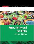 Sport, Culture And the Media The Unruly Trinity