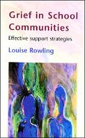 Grief in School Communities Effective Support Strateg