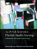 Art And Science Of Mental Health Nursing A Textbook Of Principles And Practice