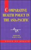 Comparative Health Policy in the Asia Pacific - Robin Gauld - Paperback