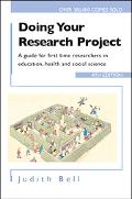Doing Your Research Project A Guide For First-Time Researchers In Education, Health, And Soc...