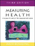 Measuring Health A Review of quality of Life Measurement Scales