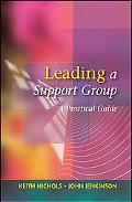 Leading a Support Group A Practical Guide