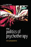 Politics of Psychotherapy New Perspectives