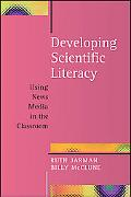 Developing Scientific Literacy Using News Media in the Classroom