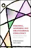 Coaching, Mentoring And Organizational Consultancy Supervision and Development