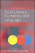 Adult Literacy, Numeracy And Language Policy, Practice And Research