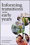 Informing Transitions in the Early Years Research, Policy and Practice