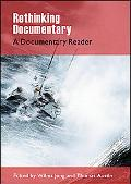 Rethinking Documentary: A Documentary Reader