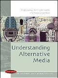 Understanding Alternative Media