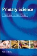 Primary Science : Teaching the Tricky Bits
