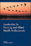 Leadership for Nursing and Allied Health Care Professions