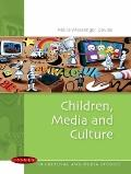 Children, Media and Culture (Issues in Cultural/Media Studi)