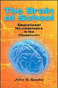 The Brain at School: Educational Neuroscience in the Classroom