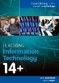Teaching Information Technology 14+