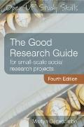 Good Research Guide : For Small-Scale Social Research Projects
