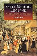 Early Modern England A Social History 1550-1760