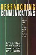 Researching Communications A Practical Guide to Methods in Media and Cultural Analysis