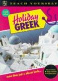 Holiday Greek (Teach Yourself)