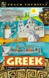 Greek: A Complete Course for Beginners (Teach Yourself)