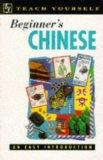 Beginner's Chinese (Teach Yourself: Beginner's)