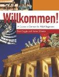 Willkommen!: Student's Book: A Course in German for Adult Beginners