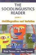 Sociolinguistics Reader Multilingualism and Variation