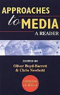 Approaches to Media A Reader