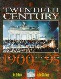 The Twentieth Century: A World Transformed, 1900-95 (History at Source)