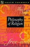 Philosophy of Religion (Teach Yourself World Faiths)